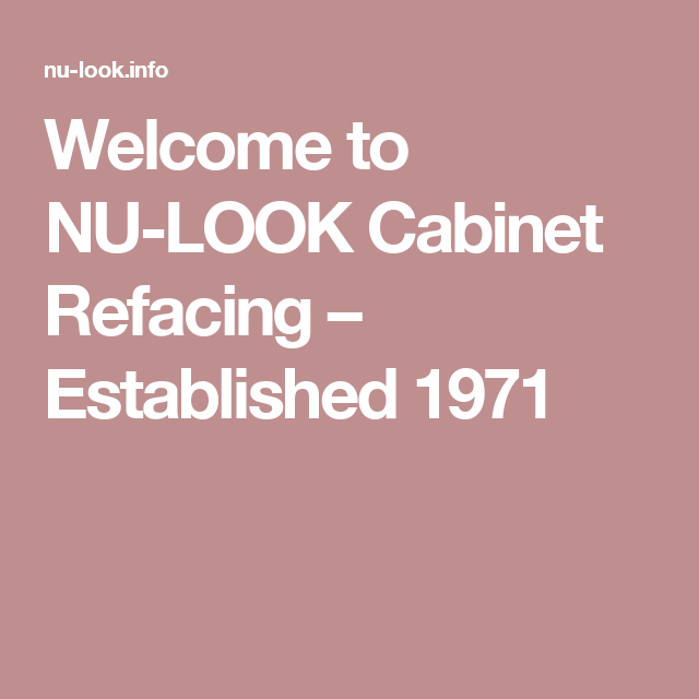 Welcome To NU LOOK Cabinet Refacing U2013 Established 1971