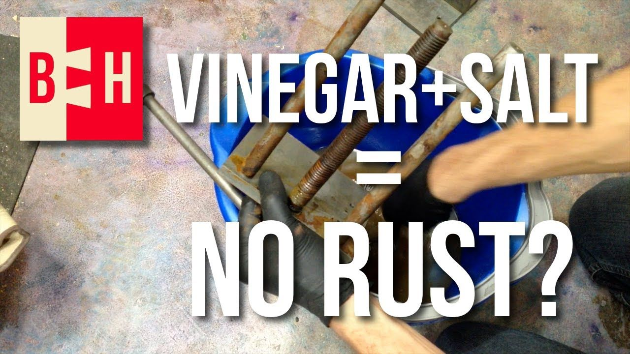 Removing Rust with Vinegar and Salt How to clean rust