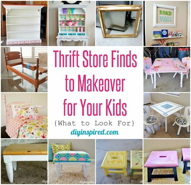Thrift Store Finds To Makeover For Your Kids Including Before And After Photos And Tips For