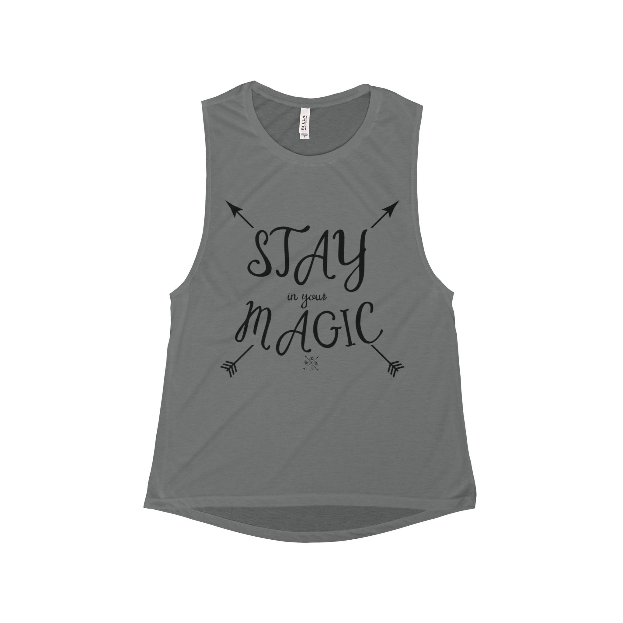 STAY IN YOUR MAGIC Muscle Tank