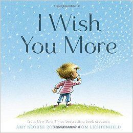 Pspmay2015 Public School Press News About Us I Wish You More Picture Book Uplifting Books