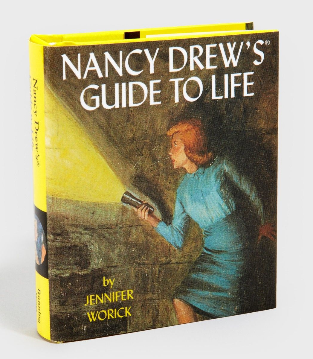 Nancy Drew - the first girl hero I read about -- I love her Guide To Life too.