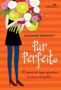Baixar Livro Par Perfeito Eleanor Prescott Em Pdf Epub E Mobi