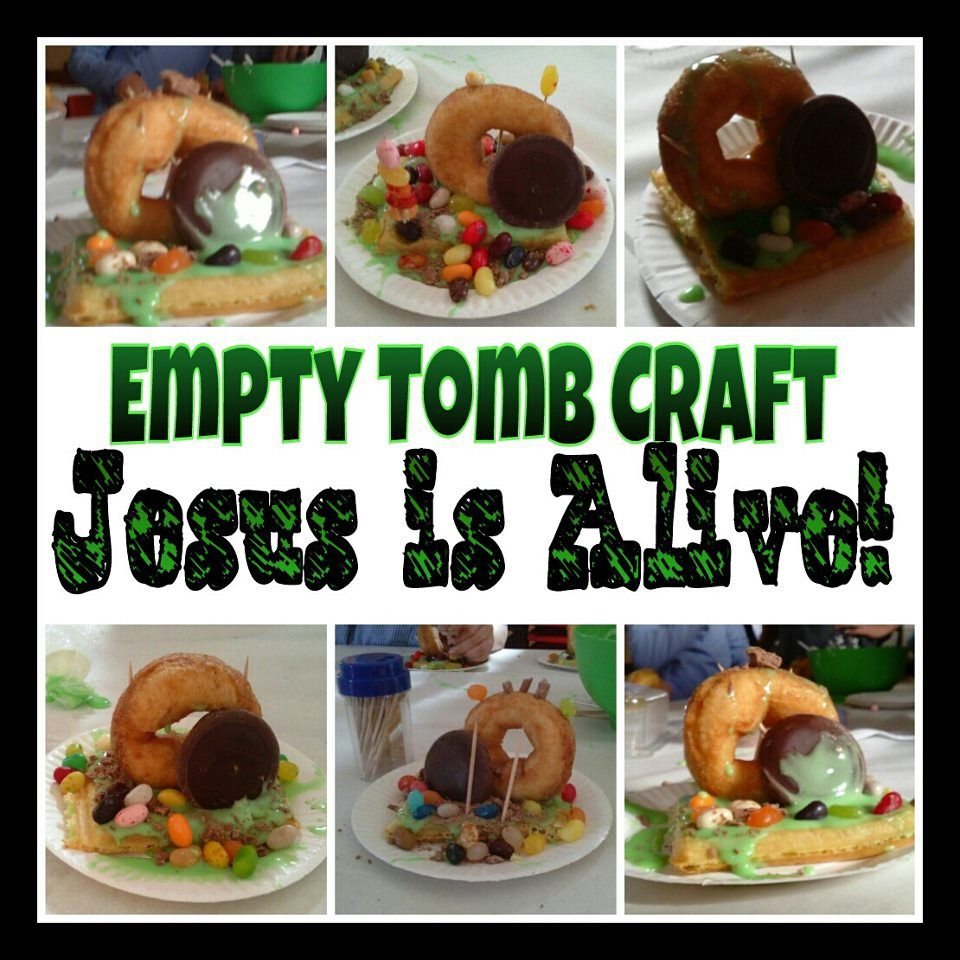 Empty tomb easter food craft jesus is alive thanks to for Jesus is alive craft ideas