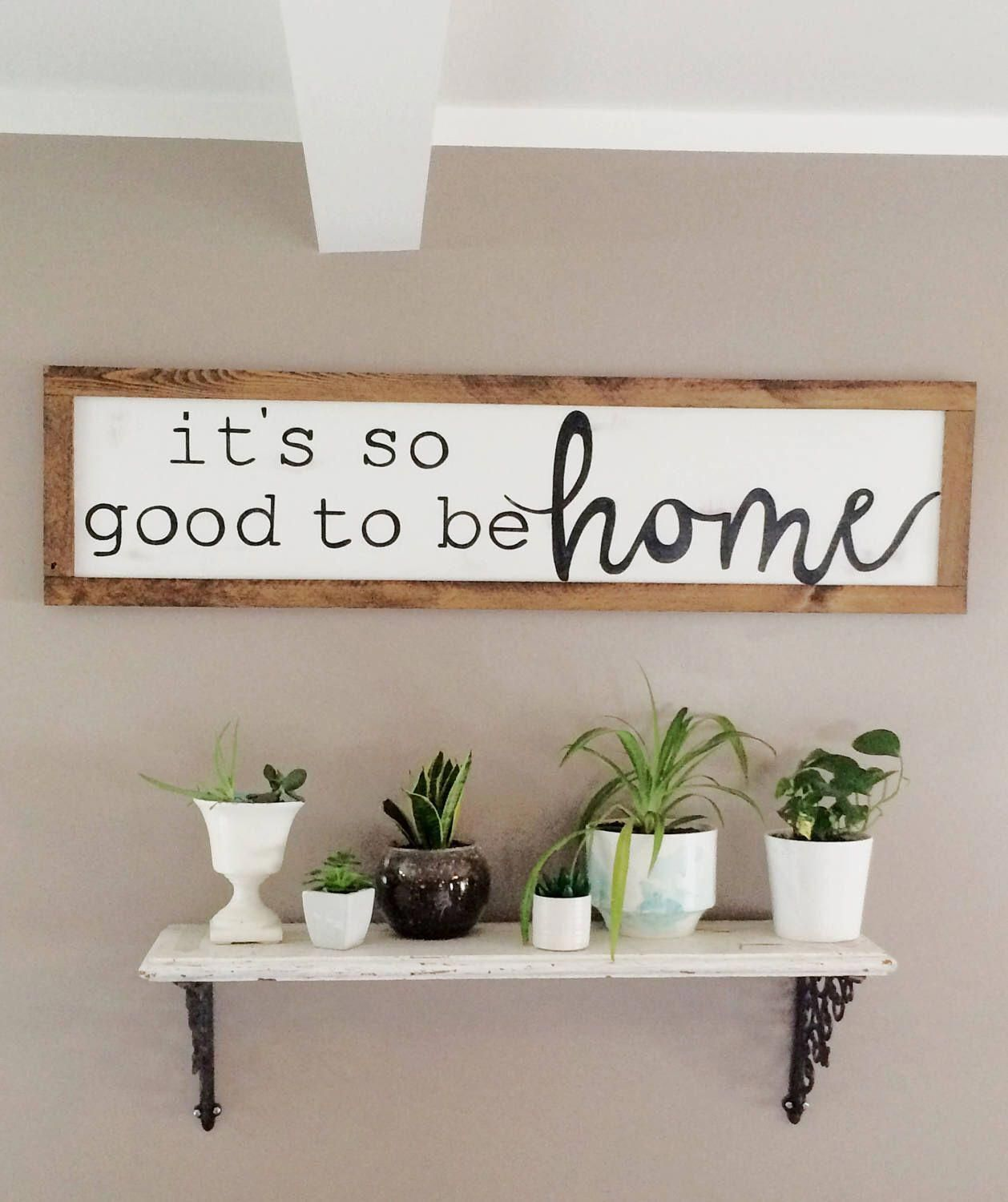 Photo of It's so good to be home sign. Large horizontal 4 foot by 1 ft. Entryway, family room, living room, dining room, kitchen, modern mothers day