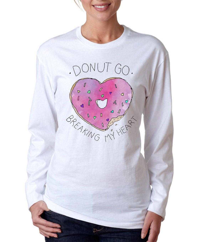 Donut Go Breaking My Heart Long Sleeve