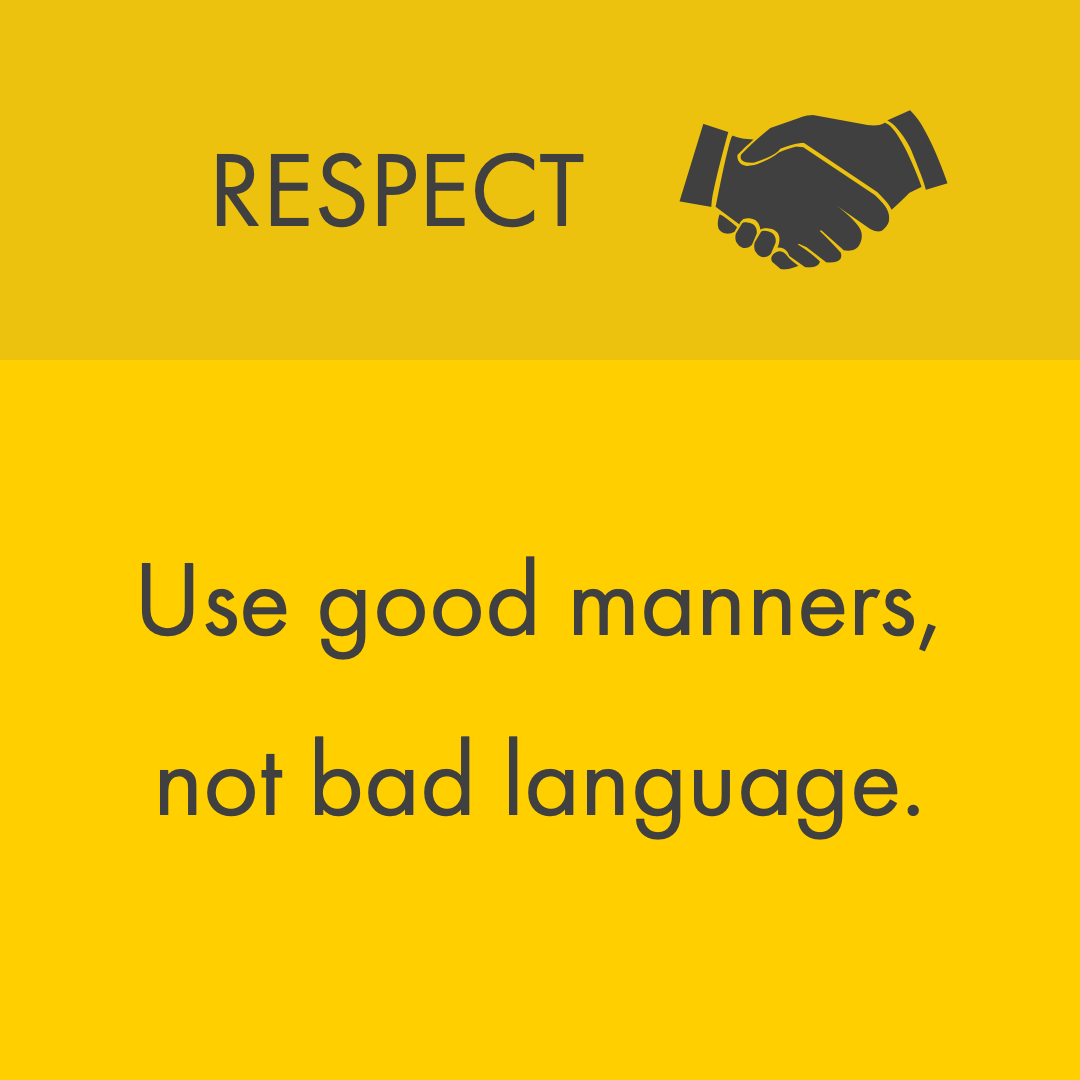 Use Good Manners