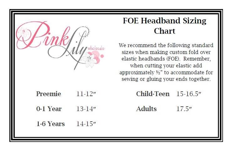 Foe Size Chart By Pink Lily Wholesale Baby Headband Sizes Baby Headbands Elastic Headbands