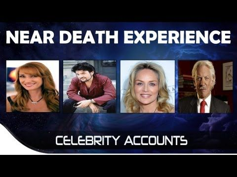 Near Experiences Nde Celebrity Near Experiences Ndeaccounts Youtube