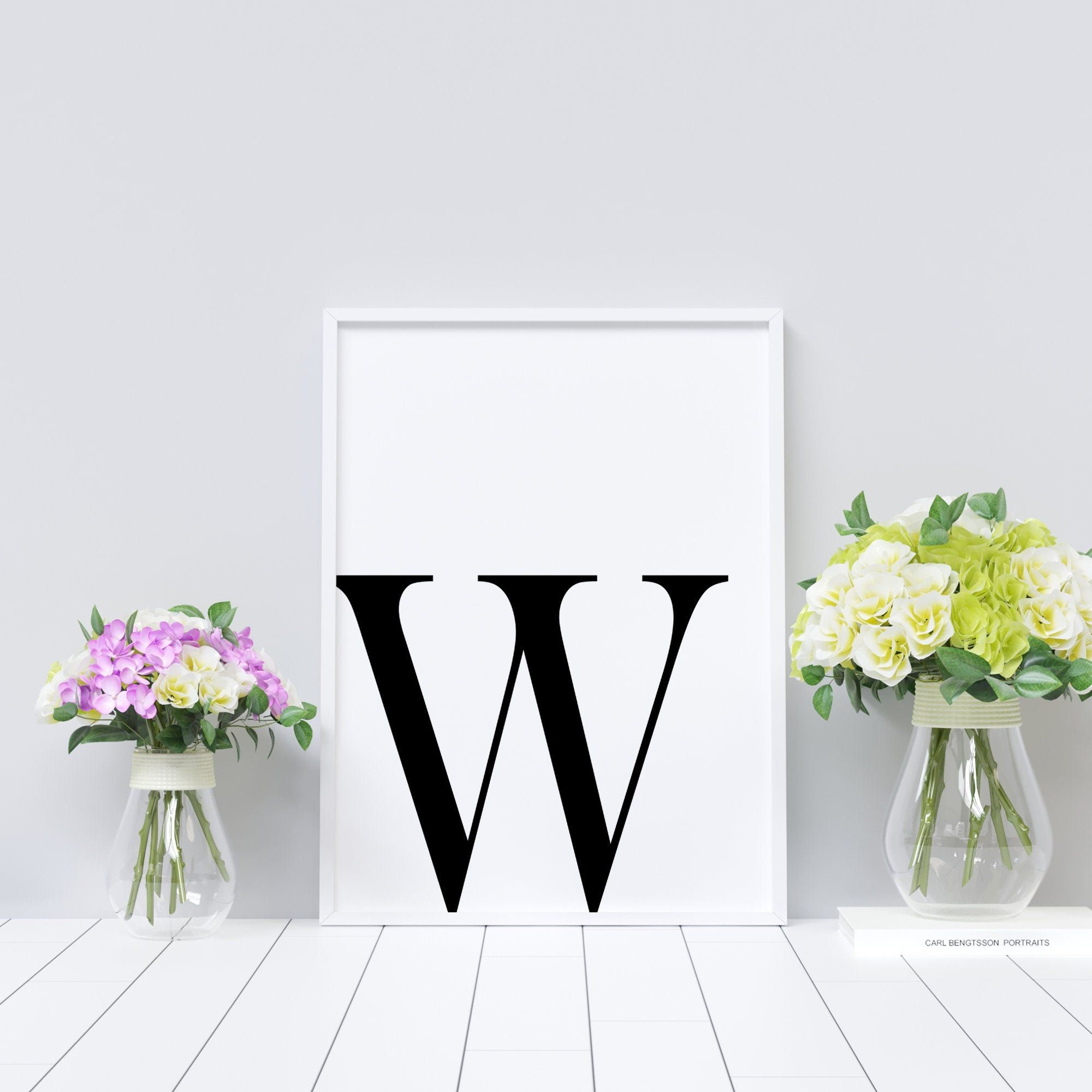 Letter W Printable Initial Wall Decor B W Typography Typography Art Minimalist Home Wall Art Decor Letter Poster Typography Print In 2020 Initial Wall Decor Wall Decor Printables Initial Wall