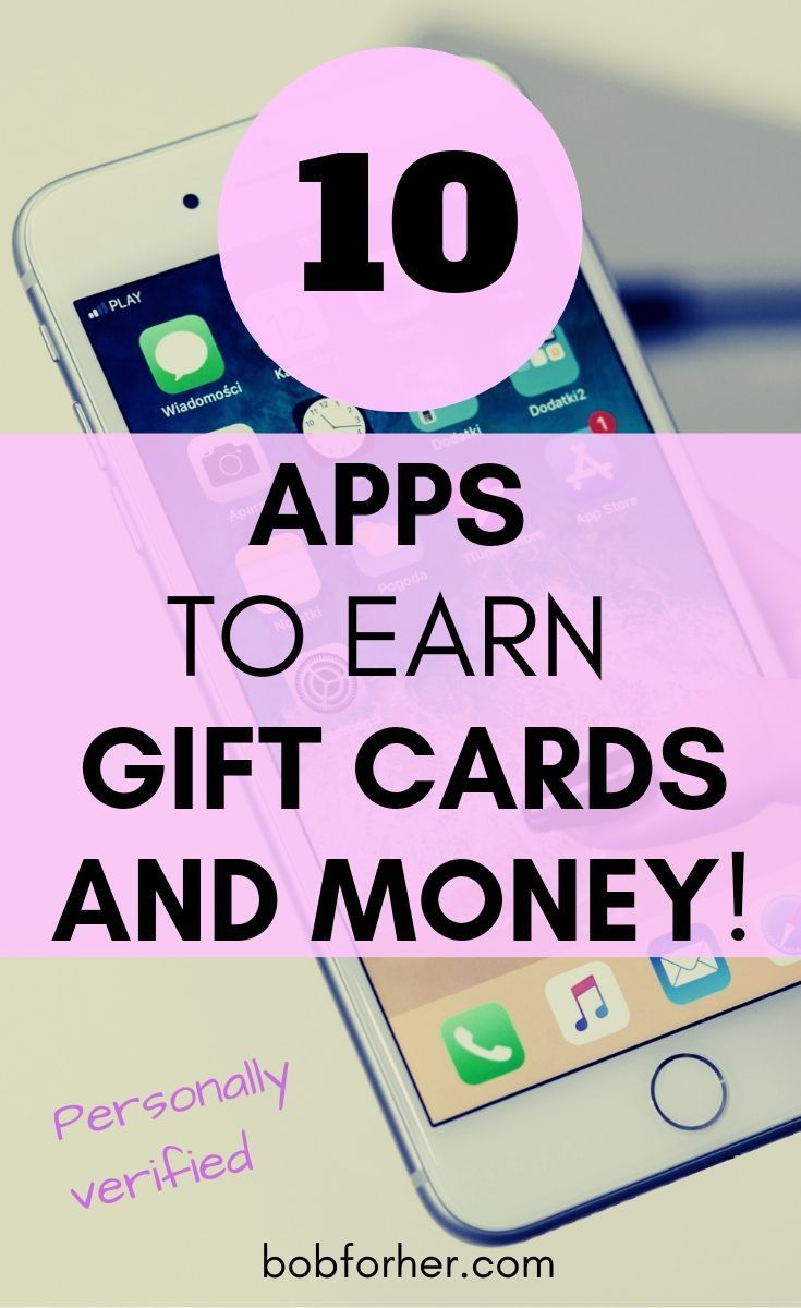 10 Top Apps To Earn Gift Cards And Money Earn Gift Cards Free Gift Cards Gift Card