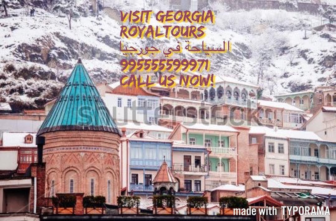 Visit Georgia 995555599971 Royaltours Tours Travel Georgia Tbilisi Batumi Russia سياحة جورجيا تبليسي باتومي دبي Visit Georgia Visiting Landmarks