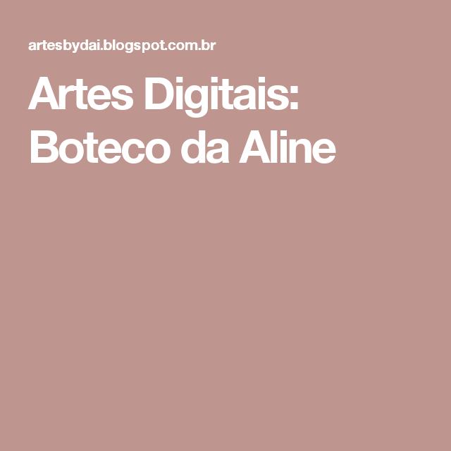 Artes Digitais: Boteco da Aline