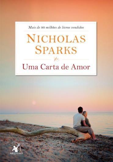 Uma Carta De Amor Cartas De Amor Livros E Nicholas Sparks