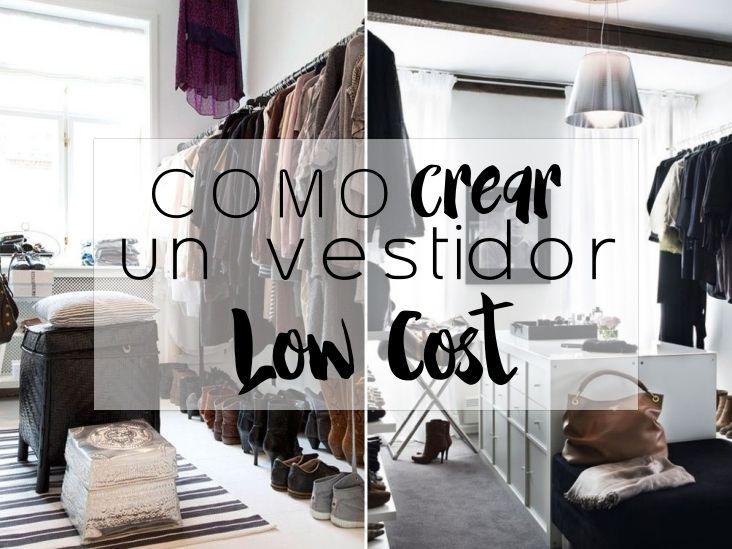 Shibar Ita Como Crear Un Vestidor Low Cost Rincones Organizacion - Crear-un-vestidor