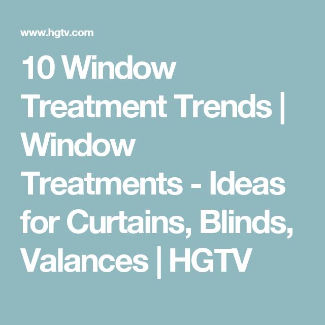 10 Window Treatment Trends   Window Treatments - Ideas for Curtains, Blinds, Valances   HGTV