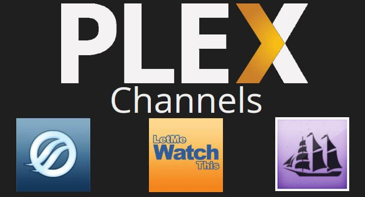 Plex Unofficial Channels - Plex Addons like Kodi | Plex in 2019