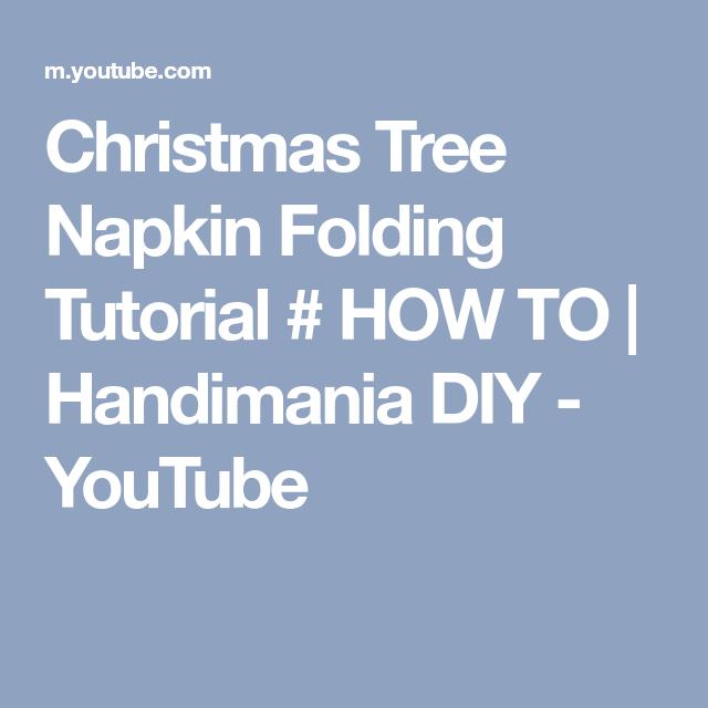 Napkin folding christmas tree - Napkin folding tutorial. Christmas ... | 640x640