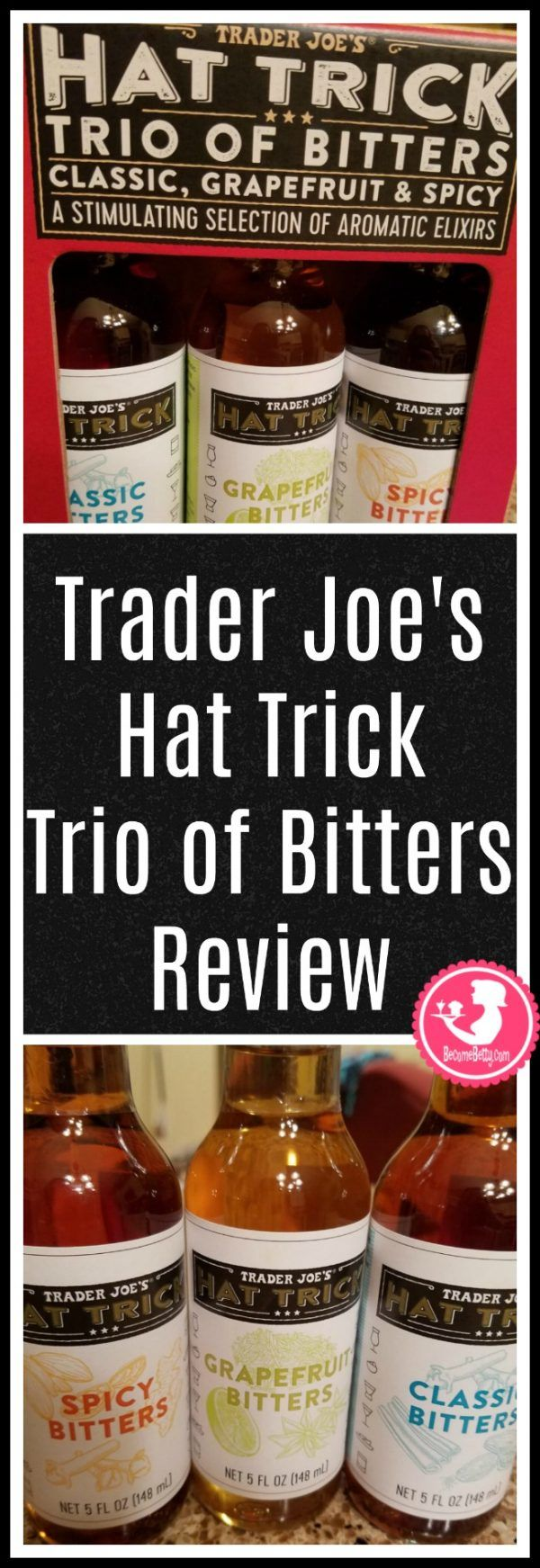 Trader Joe S Hat Trick Trio Of Bitters Review Want To Know If This Is Something Worth Putting On Your Shopp Trader Joes Entertaining Drinks Trader Joes Drinks