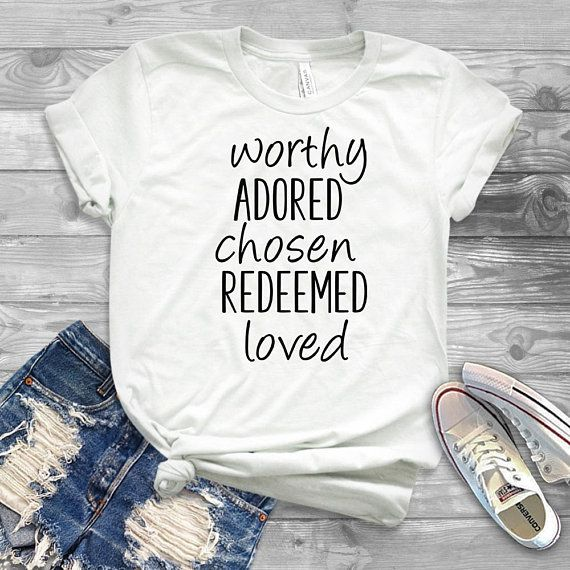 Worthy adored chosen redeemed loved Short-Sleeve Unisex T-Shirt  Faith T- Shirt  Christian shirt 51a700ebc0c9
