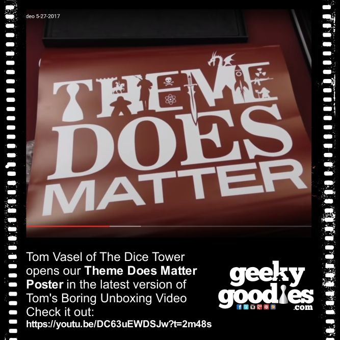 Tom Vasel of The Dice Tower opens our Theme Does Matter Poster in the latest version of Tom's Boring Unboxing Video  Check it out the whole vidoe here: https://youtu.be/DC63uEWDSJw Or just see the poster here:  https://youtu.be/DC63uEWDSJw?t=2m48s  #Board  Gangster.Gamer