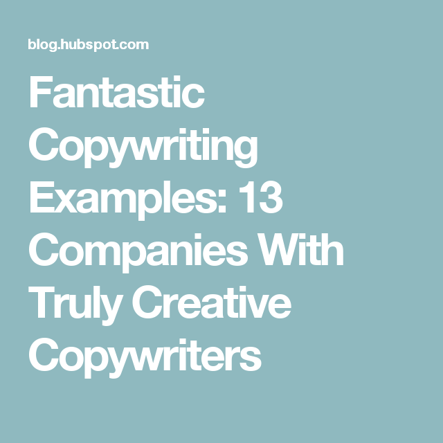 14 Copywriting Examples From Businesses With Incredible Copywriters