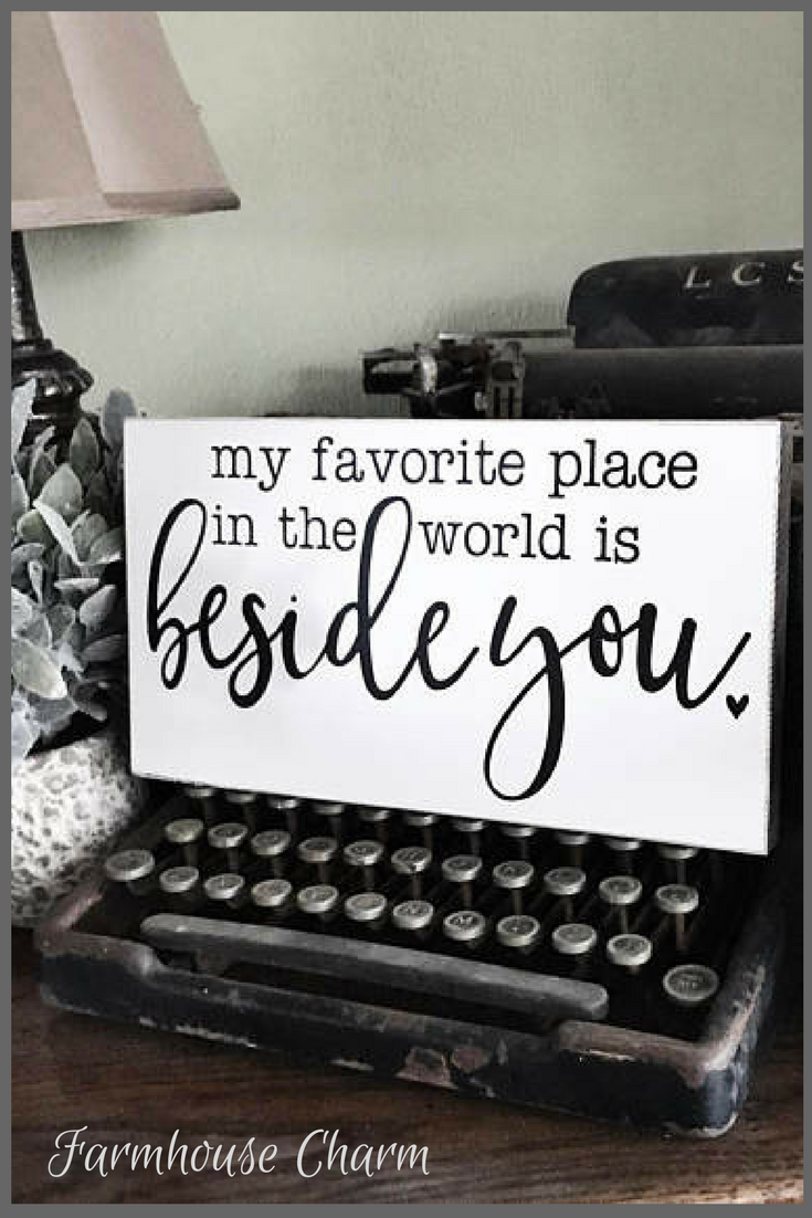 My Favorite Place In The World Is Beside You Wood Sign, Farmhouse ...