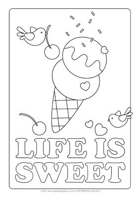 Style Me Gorgeous Life Is Sweet Free Coloring Page Summer Coloring Pages Free Coloring Pages Ice Cream Coloring Pages