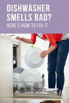 Dishwasher Smells Bad Here S How To Fix It With Images Dishwasher Smell Dishwasher Smells Bad Clean Dishwasher