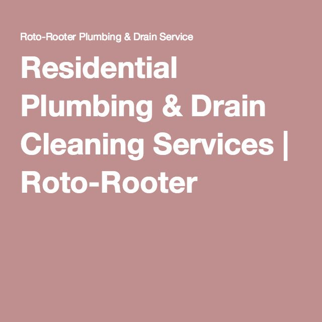 Residential Plumbing & Drain Cleaning Services | Roto-Rooter