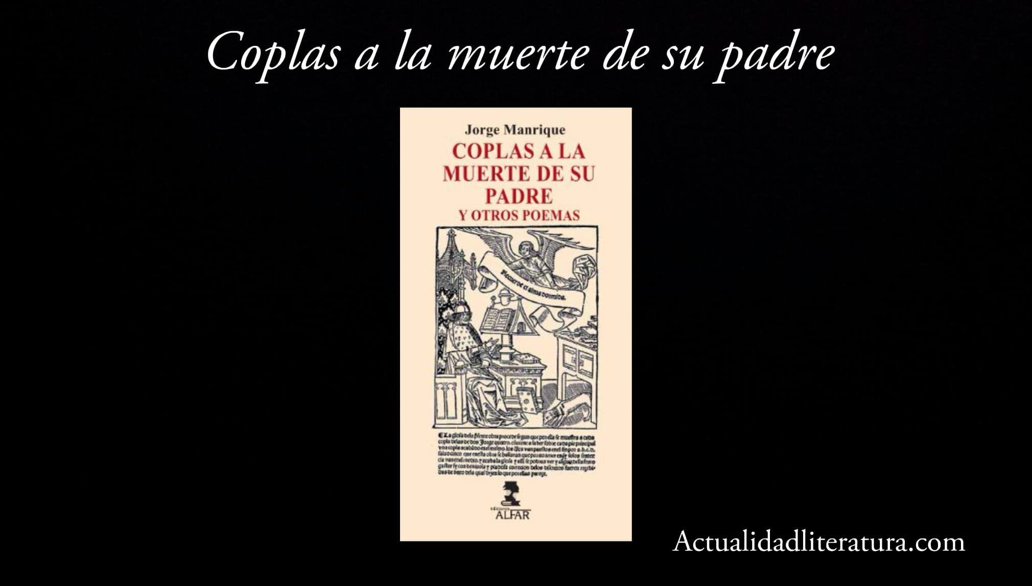 Coplas A La Muerte De Su Padre La Obra Más Conocida De Jorge Manrique Padre Muerte Historia De La Literatura