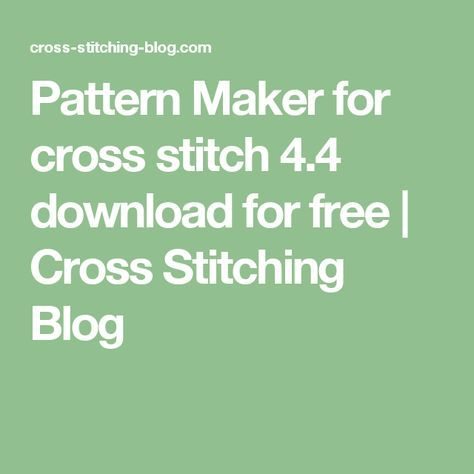 pattern maker for cross stitch download