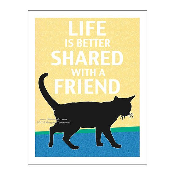 Cat Print Cat Poster Cat Art Life Is Better by PawsomeArtDesigns, $12.00
