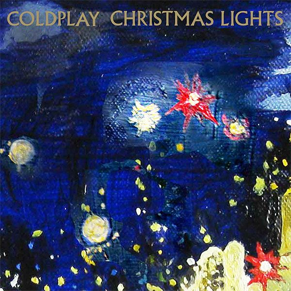Those Christmas Lights Light Up The Street Down Where The Sea And City Meet May All Your Troubles Soon Be Gone Coldplay Christmas Music A Christmas Story