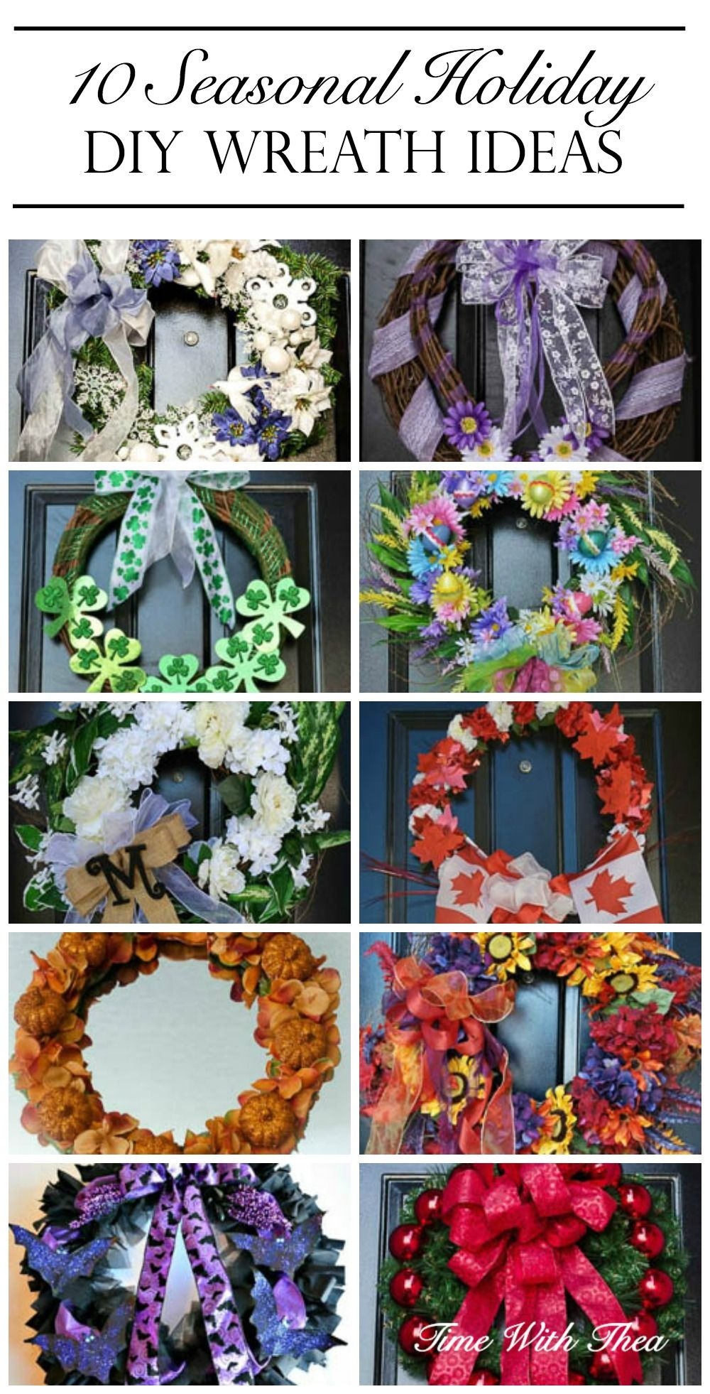 A gallery of ideas showing how to make a gorgeous wreath for your home décor for each season and popular holiday! / timewiththea.com