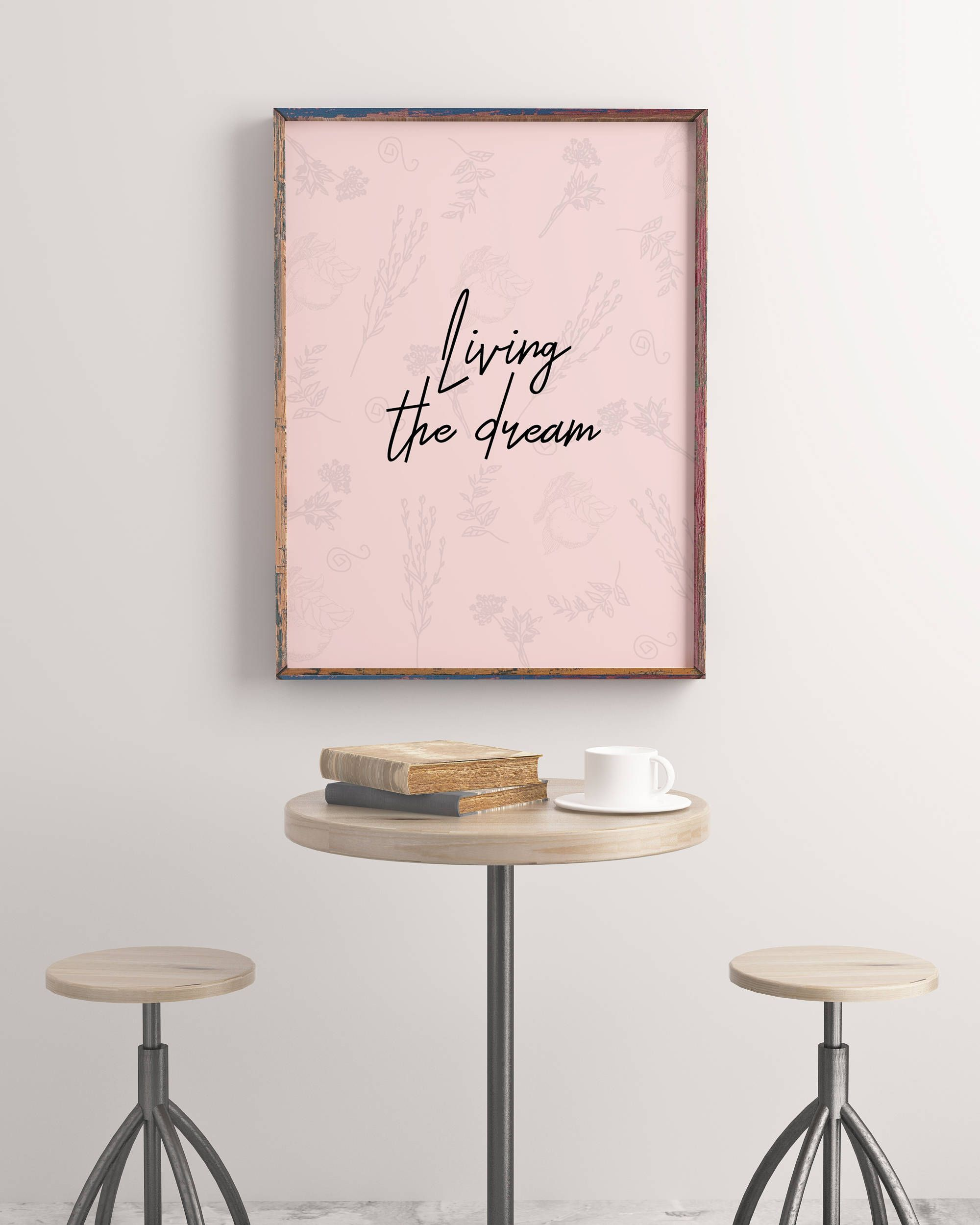 Living The Dream Printable Poster Printable Quotes Pinterest