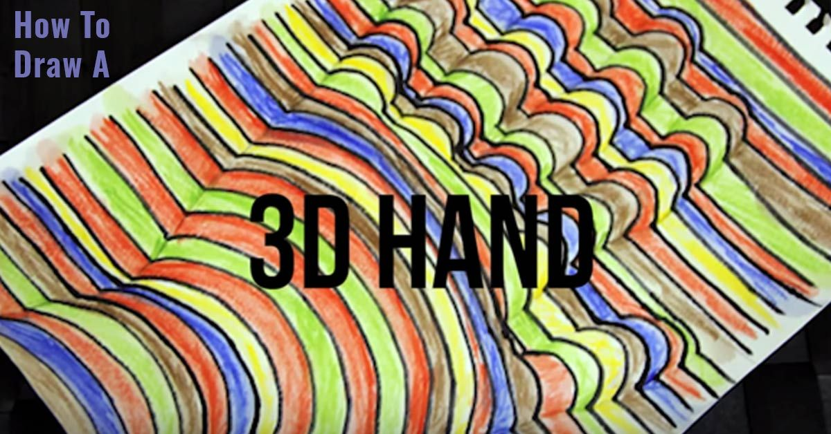 super cool 3 d hand art tutorials hands and step by step