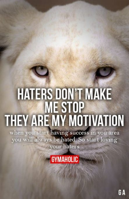 Fitness motivation quotes haters so true 16+ new ideas #motivation #quotes #fitness