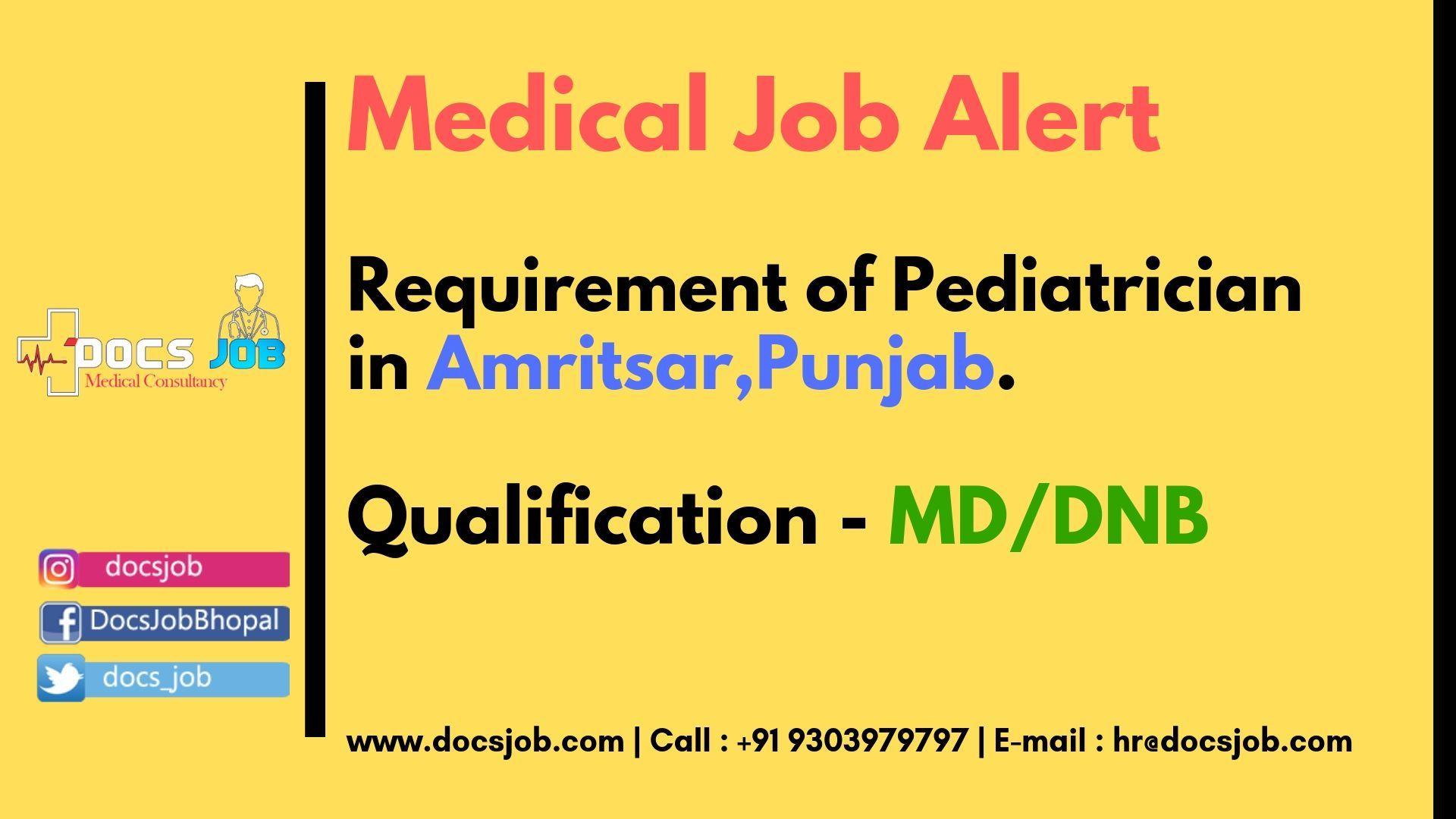 Pediatrician needed in Amritsar (Punjab Medical jobs