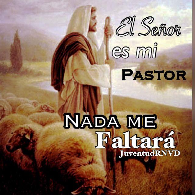 """Tenemos la fiel #esperanza que """"El Señor es nuestro pastor eterno y nada nos faltará"""