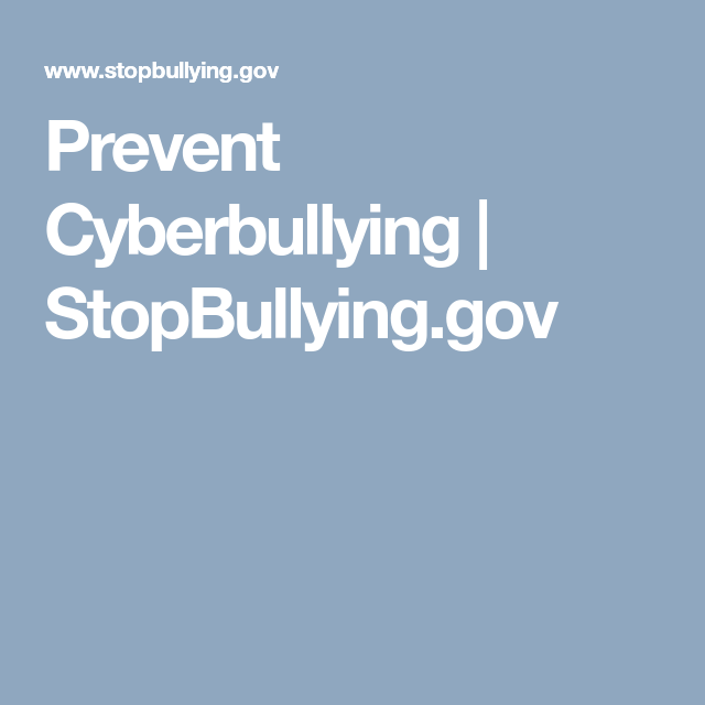 prevent cyberbullying stopbullying gov healthy classroom