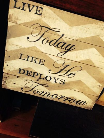 Live Today Like He Deploys Tomorrow rustic wooden by 13AceAvenue, $60.00