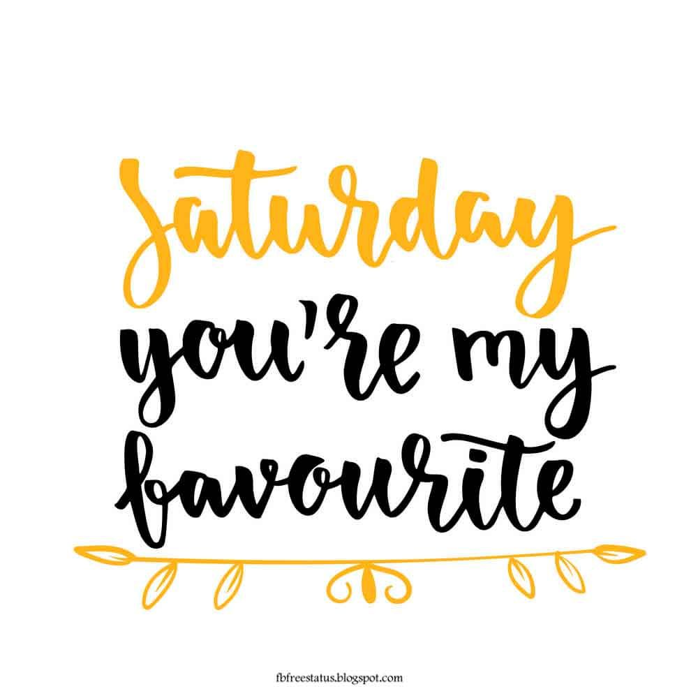 40 Funny And Happy Saturday Morning Quotes | Saturday ...