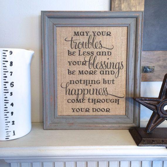 Irish Blessing - Burlap Art Print - Vintage Farmhouse - St. Patricku0027s Day - Wedding Gift - Anniversary - Housewarming Gift on Etsy $16.00 & Irish Blessing Housewarming Sign | Vintage Farmhouse Shabby Chic ...