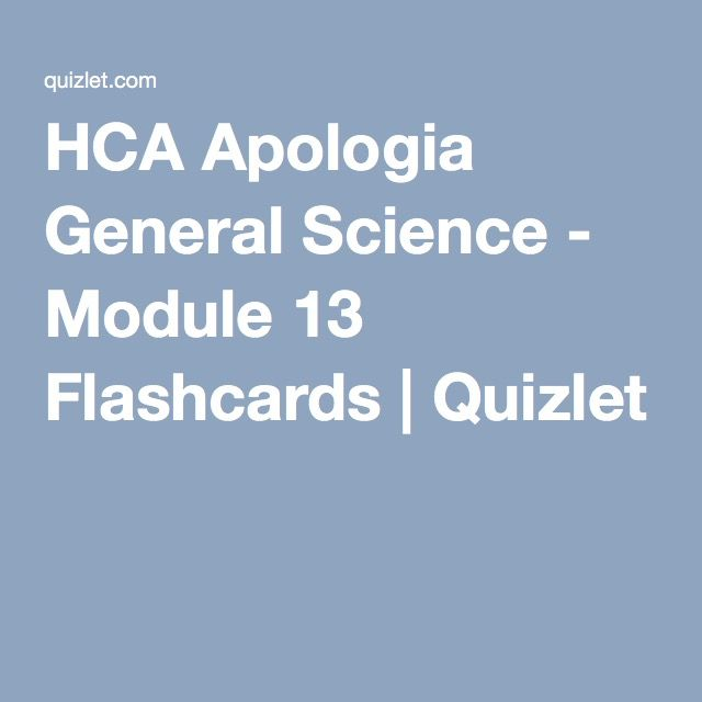 Hca Apologia General Science Module 13 Flashcards Quizlet Apologia General Science Apologia Apologia Science
