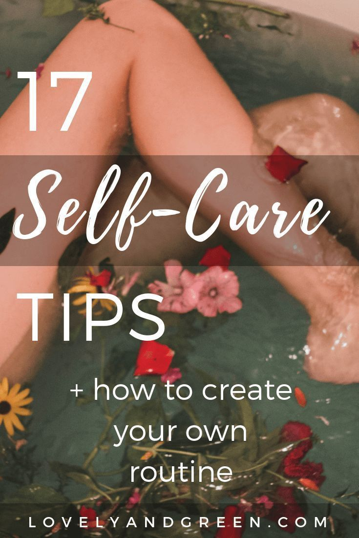 You can't pour from an empty glass. Here are 17 easy (and free!) self-care tips to get started today plus how to start a self-care routine that works for you! #selfcare #selfcaretips #selflove #mentalhealth #selfcaresunday