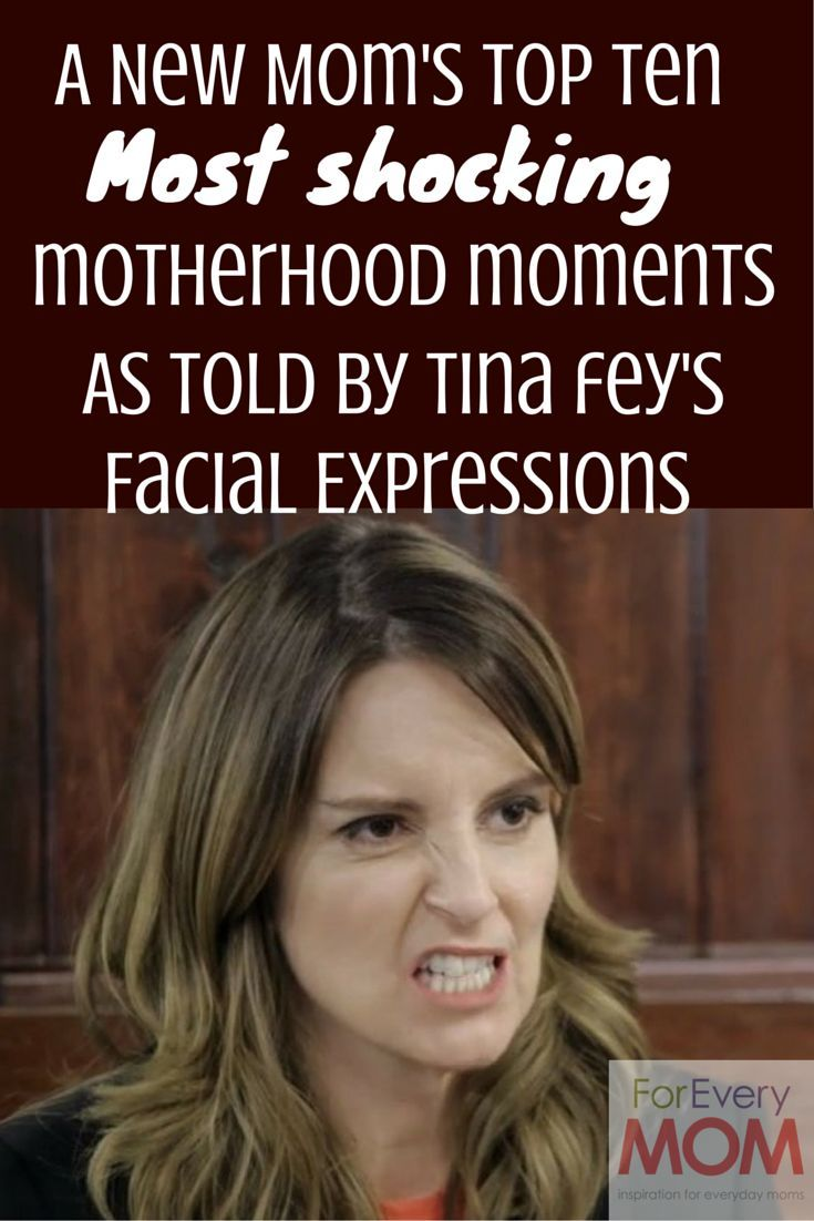A New Mom's 10 Most Shocking Moments as Explained by Tina Fey's Facial Expressions