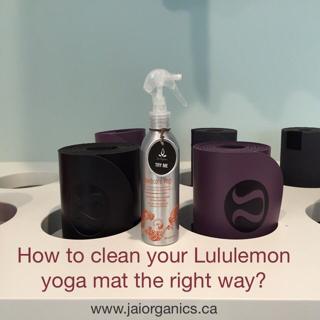How To Naturally Clean Lululemon Jade Prana And Manduka Yoga Mats Https Www Jaiorganics Ca Clean Yoga Mat Yoga Mats Best Manduka Yoga Mat