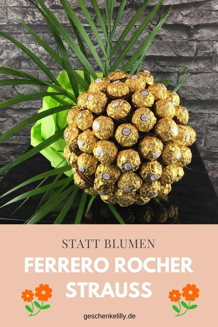 Statt Blumen: #FerreroRocherStrauß #DIY #Geschenkidee # ...