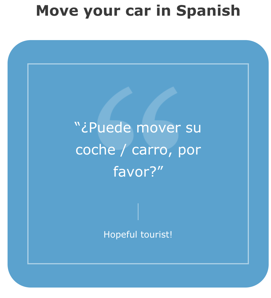 How To Say Move Your Car In Spanish
